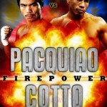 Watch Pacquiao vs Cotto at SM Cinemas ( Lipa, Batangas) November 15, Firepower P400 Ticket Prize