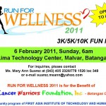 Run for Wellness 2011 for the benefit of Cancer Warriors Foundation - Batangas