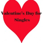 Valentine&#039;s day for singles