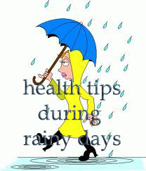 most effective health tips during rainy days