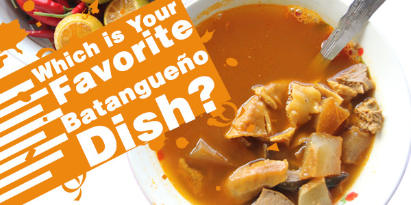 Which is Your Favorite Batangueño Dish?