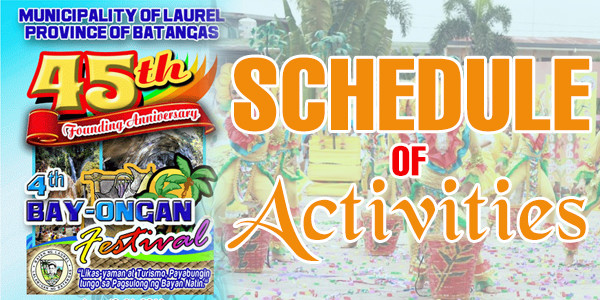 Schedule of Activities:45th Founding Anniversary of the  Municipality of Laurel, Batangas June 19-21, 2014