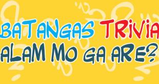[Infographic] Batangas Trivia: Alam n'yo ga are?