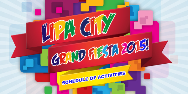 Lipa City Grand Fiesta 2015 Schedule of Activities