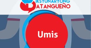 Diksyunaryong Batangueño Ep 6 – Umis