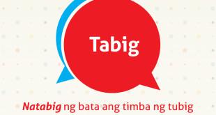 Diksyunaryong Batangueño Ep 15 – Tabig