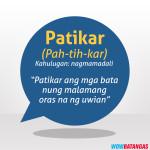 2016-08-04 Famous Batangenyo Words - Patikar